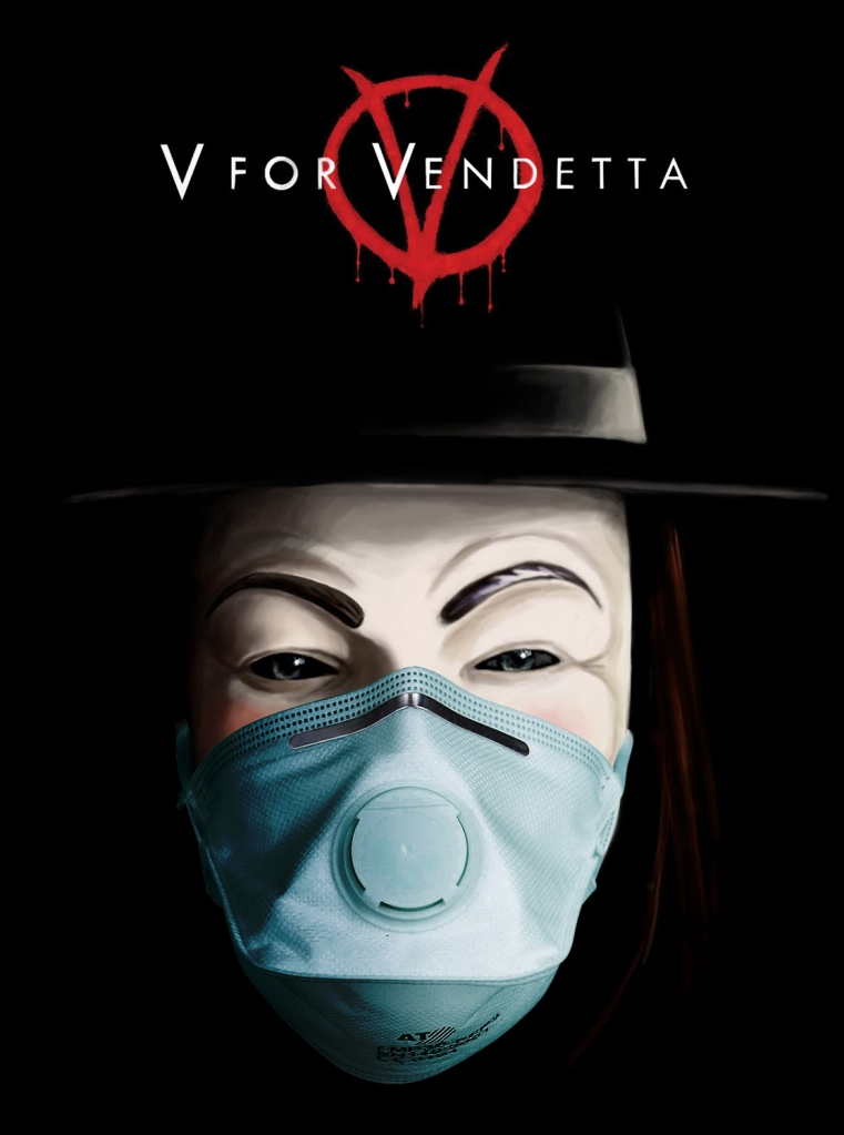 V for VENDETTA at COVID TIME